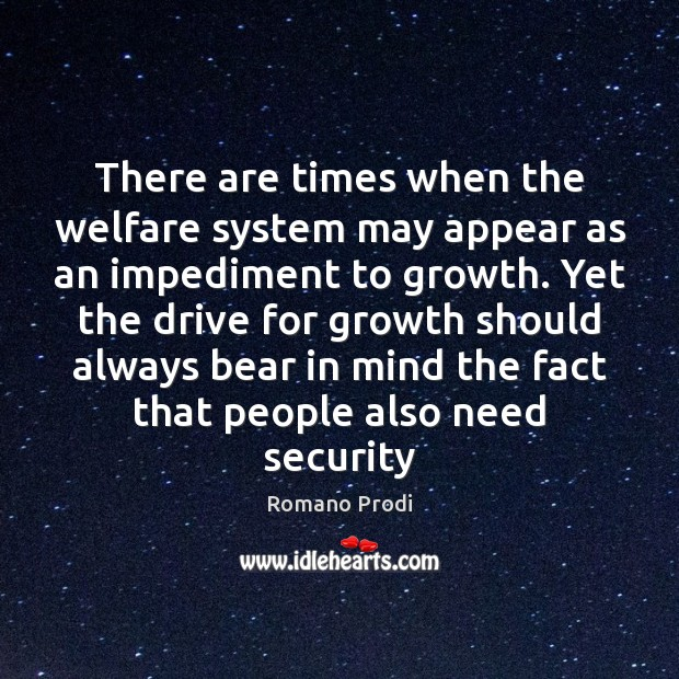 There are times when the welfare system may appear as an impediment Image