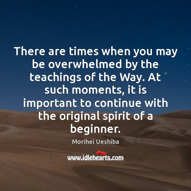 Image, There are times when you may be overwhelmed by the teachings of