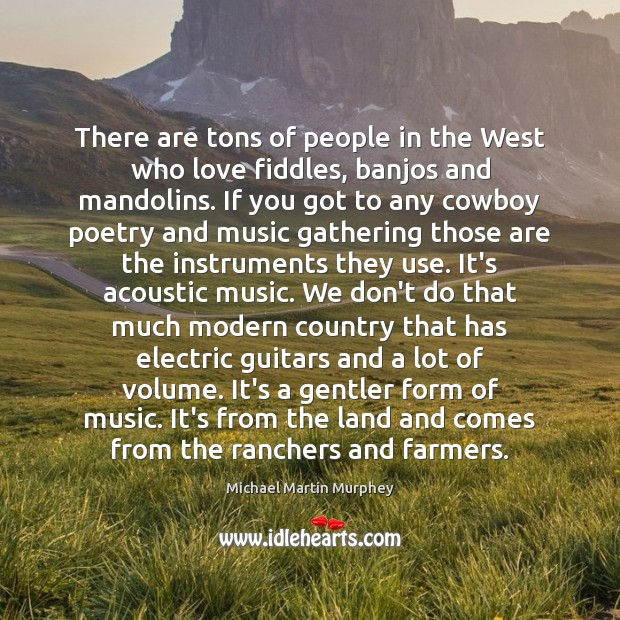 Image, There are tons of people in the West who love fiddles, banjos