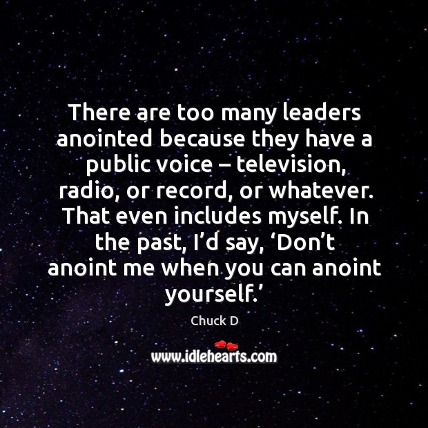 There are too many leaders anointed because they have a public voice – television Image