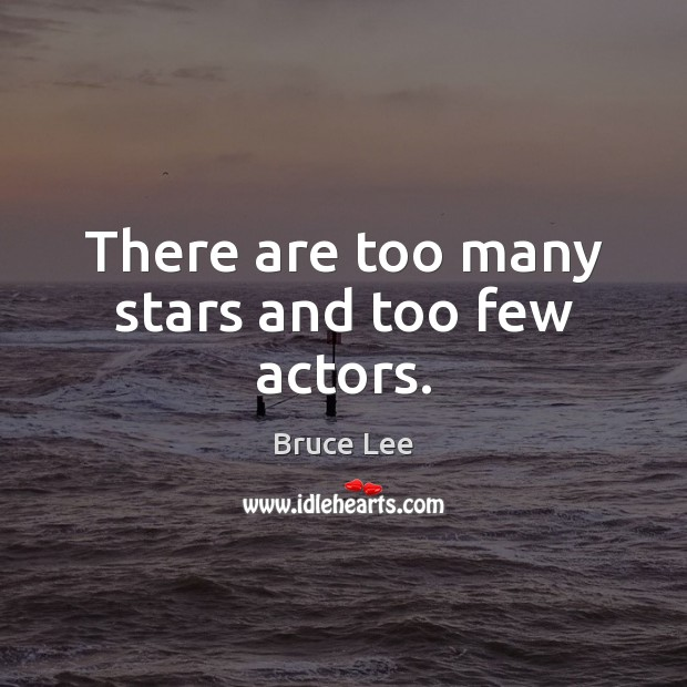 Image, There are too many stars and too few actors.