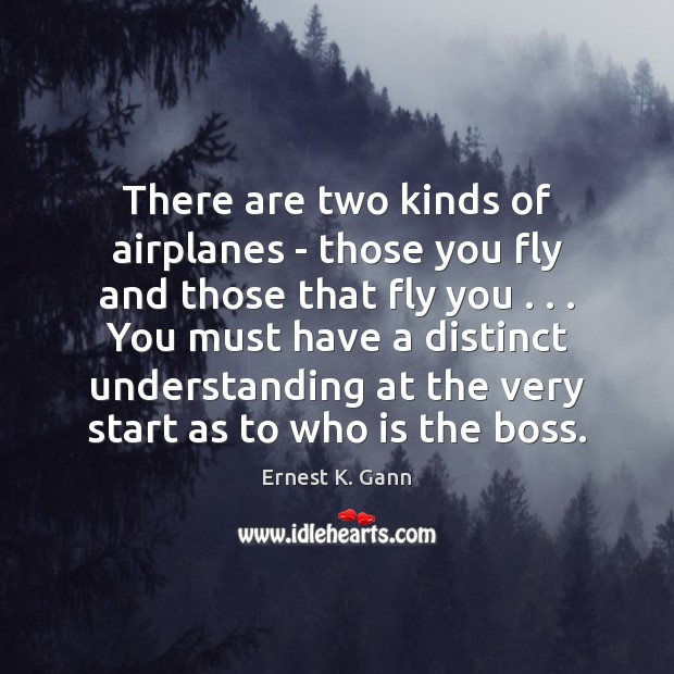 Image, There are two kinds of airplanes – those you fly and those