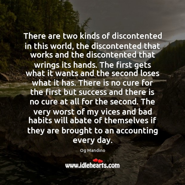 Image, There are two kinds of discontented in this world, the discontented that