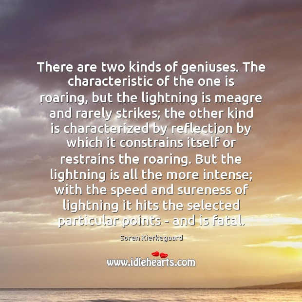 Image, There are two kinds of geniuses. The characteristic of the one is
