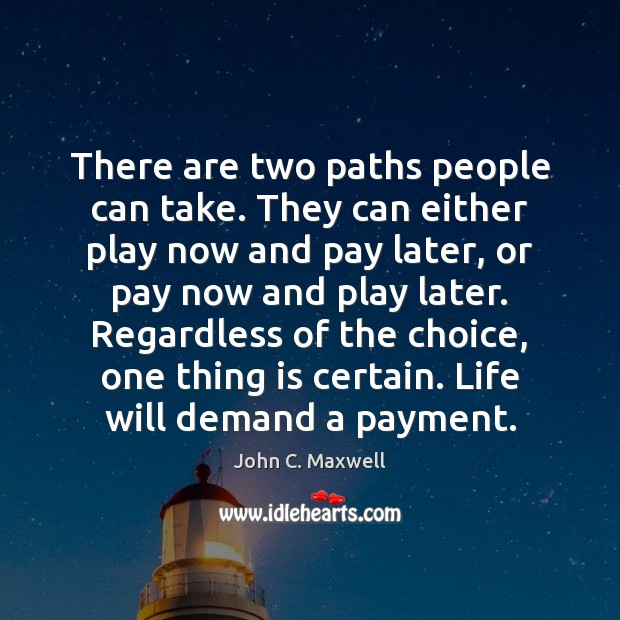 There are two paths people can take. They can either play now Image