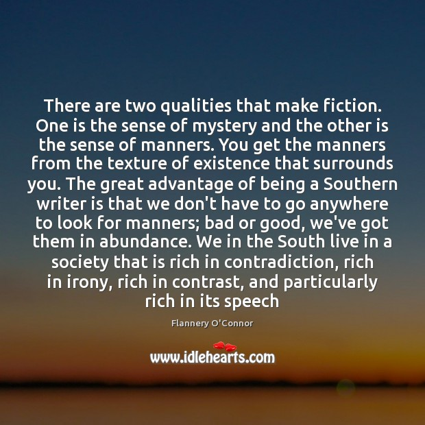 Image, There are two qualities that make fiction. One is the sense of