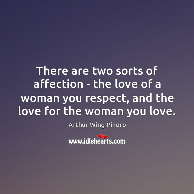 Image, There are two sorts of affection – the love of a woman