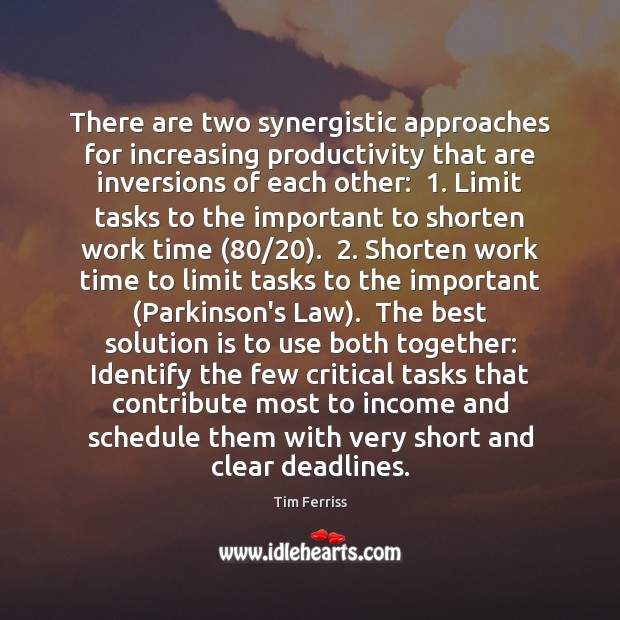 There are two synergistic approaches for increasing productivity that are inversions of Solution Quotes Image