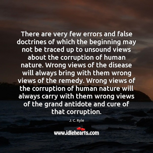 There are very few errors and false doctrines of which the beginning Image
