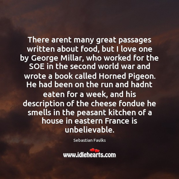 Image, There arent many great passages written about food, but I love one