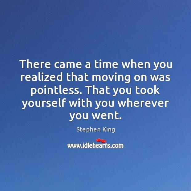 Image about There came a time when you realized that moving on was pointless.