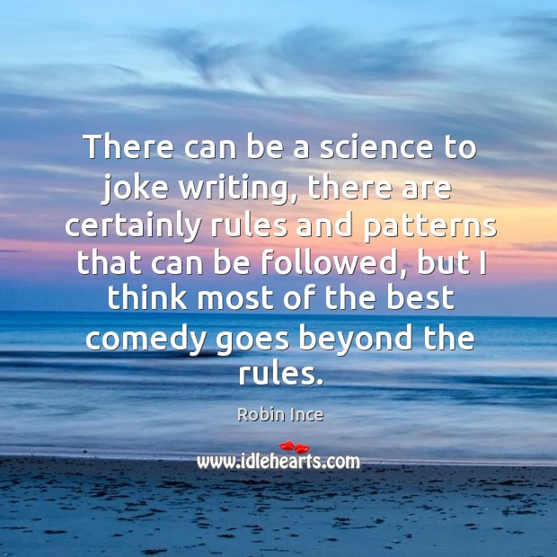There can be a science to joke writing, there are certainly rules Image