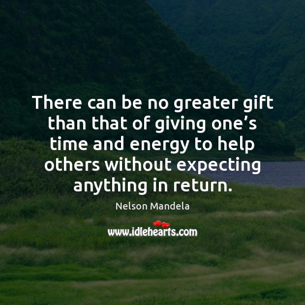 There can be no greater gift than that of giving one's Image
