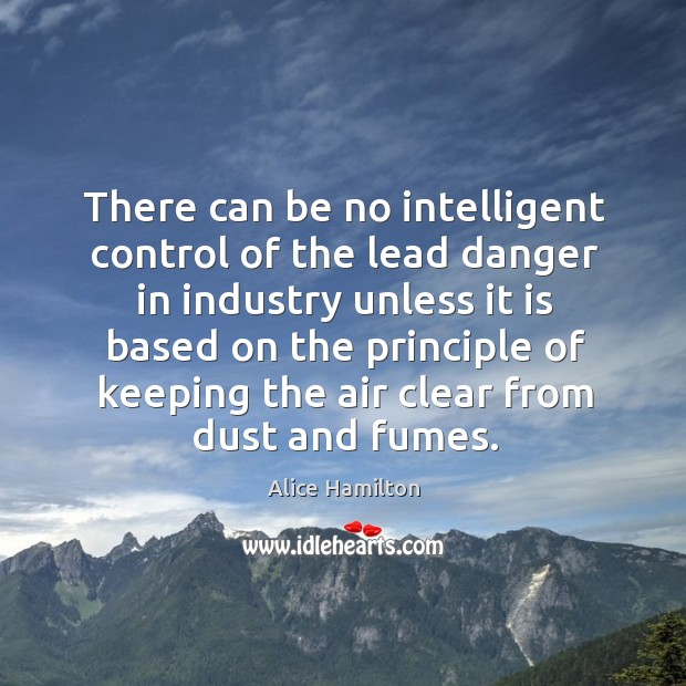 Image, There can be no intelligent control of the lead danger in industry unless it is based on