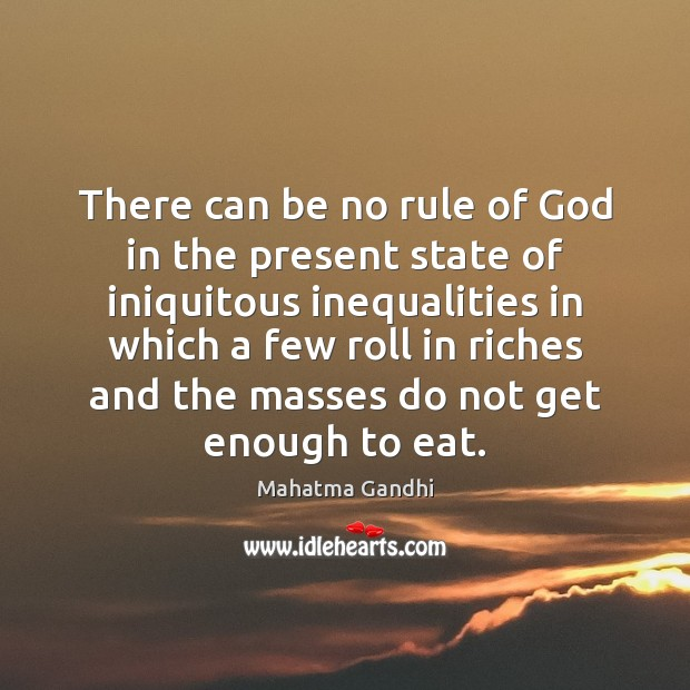 Image, There can be no rule of God in the present state of