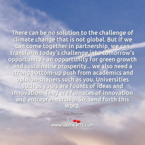There can be no solution to the challenge of climate change that Climate Change Quotes Image