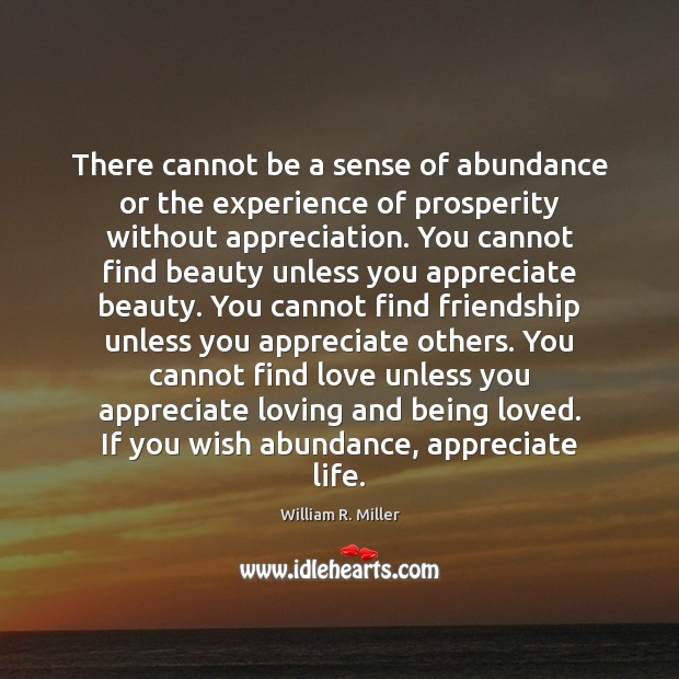 Image, There cannot be a sense of abundance or the experience of prosperity