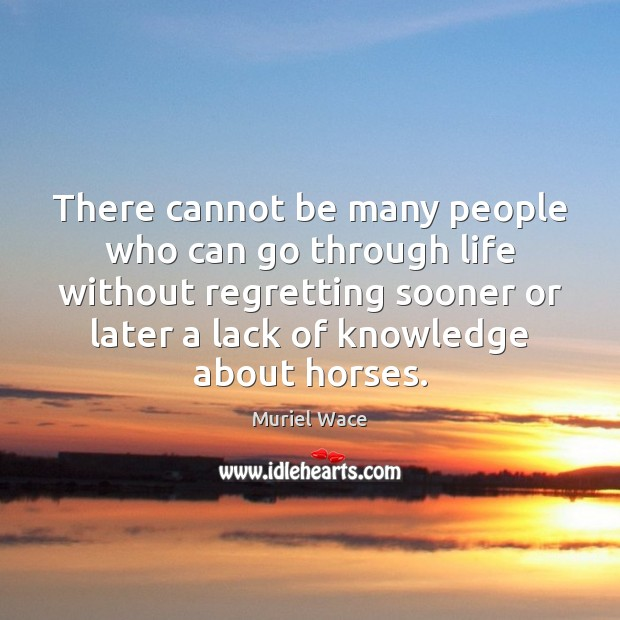 There cannot be many people who can go through life without regretting Image