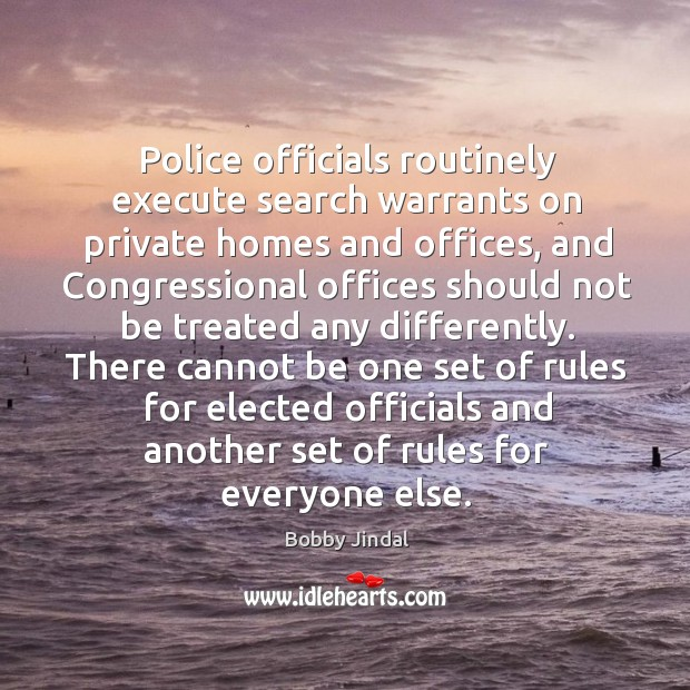There cannot be one set of rules for elected officials and another set of rules for everyone else. Image