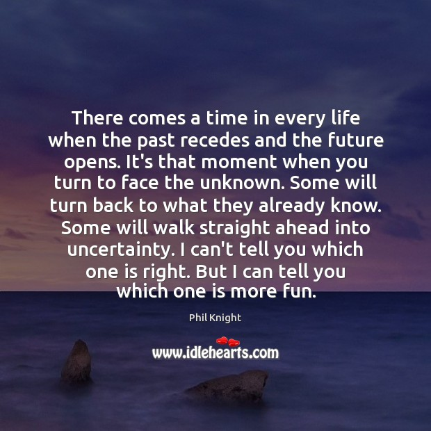 There comes a time in every life when the past recedes and Image