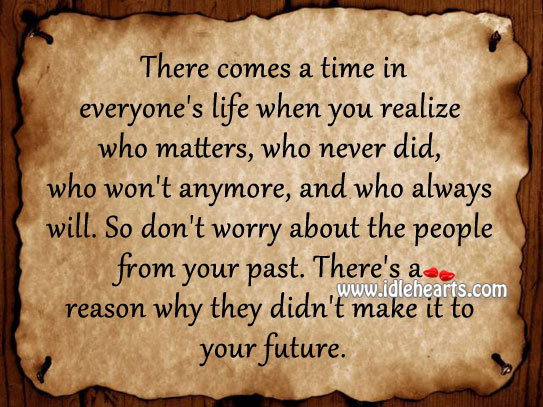 There's A Reason Why They Didn't Make It To Your Future.