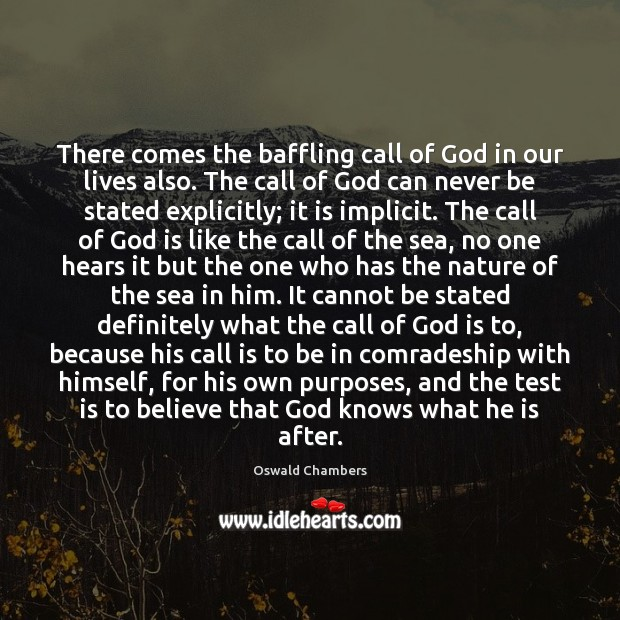 Image, There comes the baffling call of God in our lives also. The