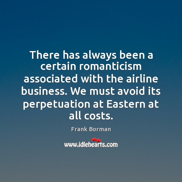 Image, There has always been a certain romanticism associated with the airline business.