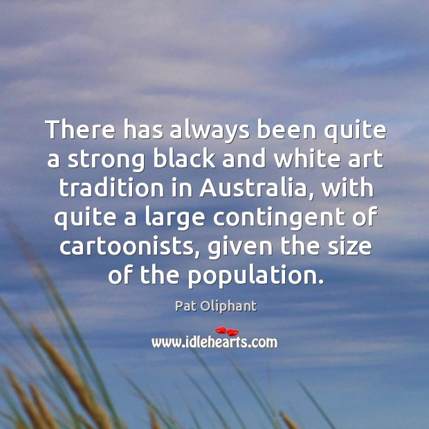 There has always been quite a strong black and white art tradition in australia Image