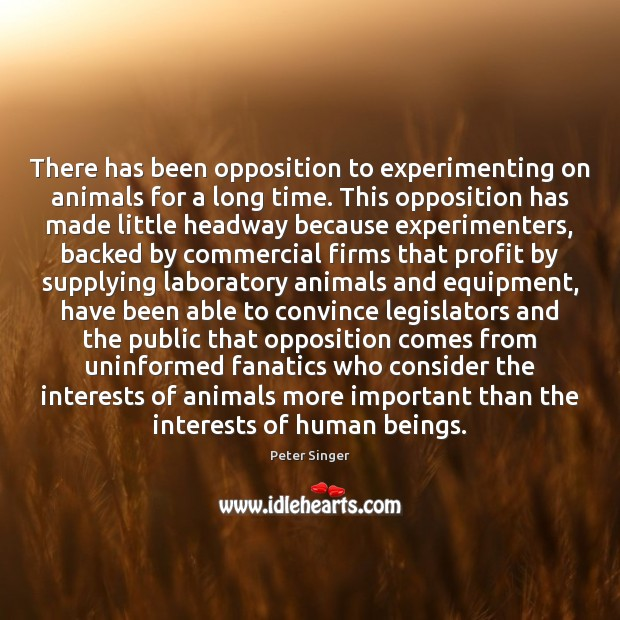 There has been opposition to experimenting on animals for a long time. Image