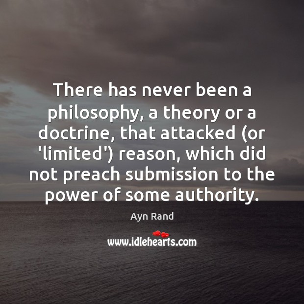 There has never been a philosophy, a theory or a doctrine, that Submission Quotes Image