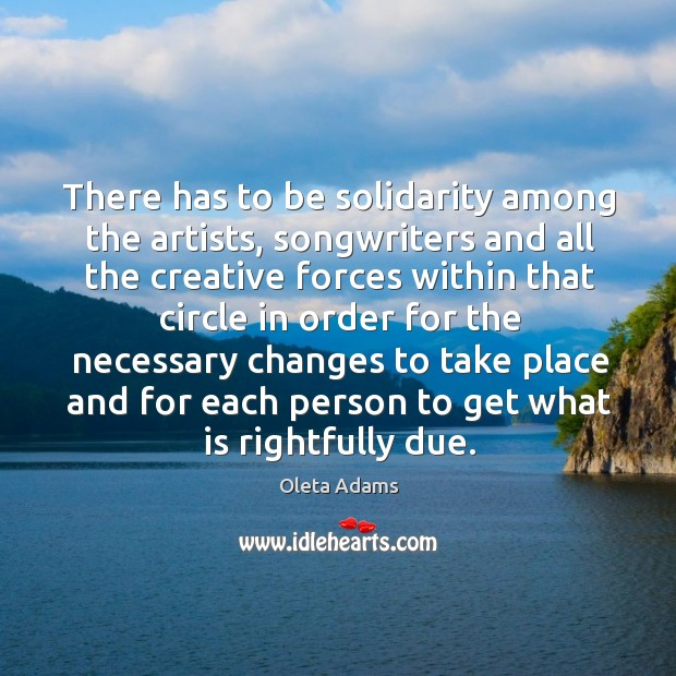 There has to be solidarity among the artists, songwriters and all the Image