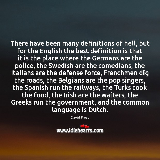 Image, There have been many definitions of hell, but for the English the