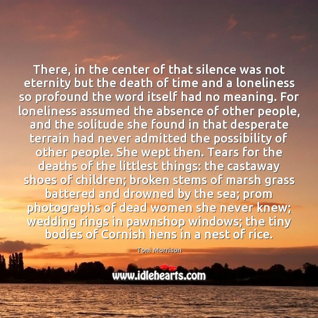 There, in the center of that silence was not eternity but the Image