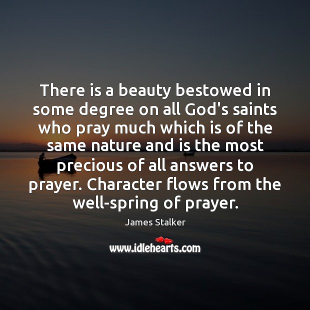 There is a beauty bestowed in some degree on all God's saints Image