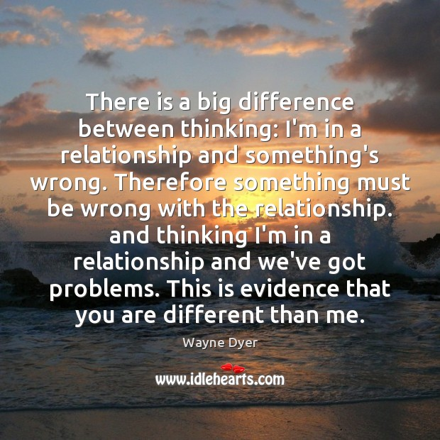 Image, There is a big difference between thinking: I'm in a relationship and