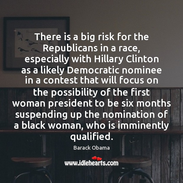 Image, There is a big risk for the Republicans in a race, especially