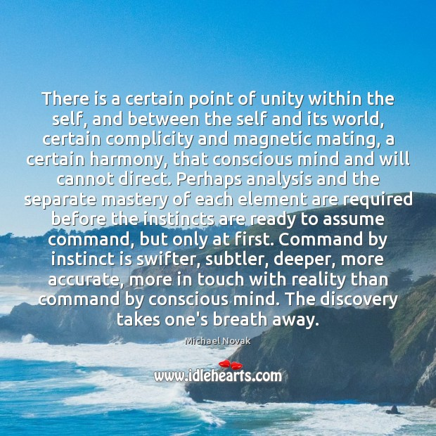There is a certain point of unity within the self, and between Image