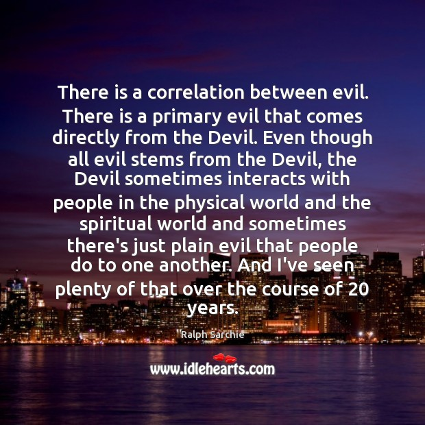 Image, There is a correlation between evil. There is a primary evil that