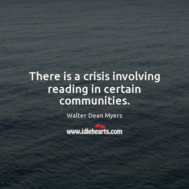 Image, There is a crisis involving reading in certain communities.