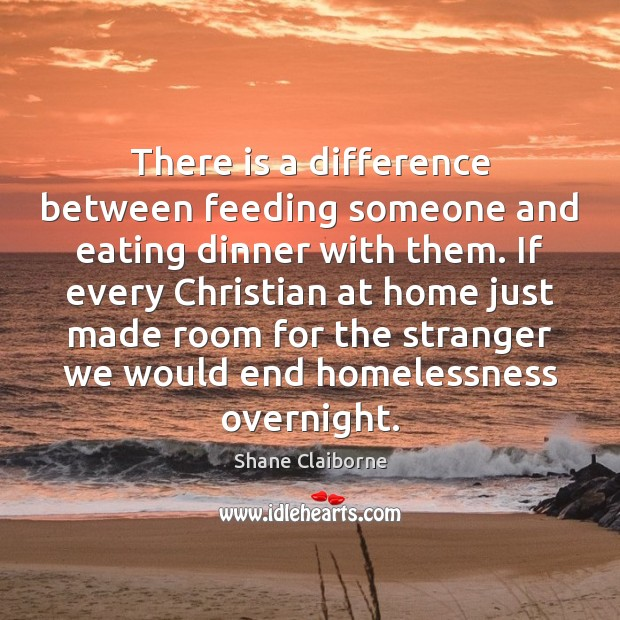 There is a difference between feeding someone and eating dinner with them. Image