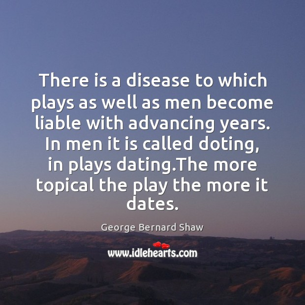 There is a disease to which plays as well as men become Image