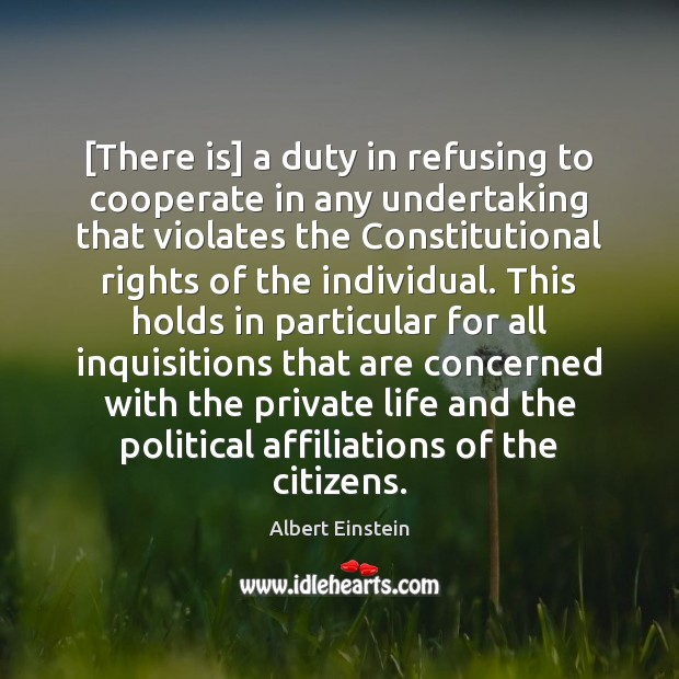 [There is] a duty in refusing to cooperate in any undertaking that Cooperate Quotes Image
