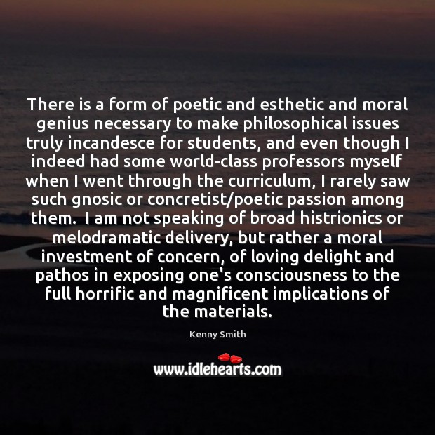 Image, There is a form of poetic and esthetic and moral genius necessary
