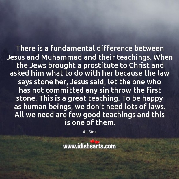 Image, There is a fundamental difference between Jesus and Muhammad and their teachings.