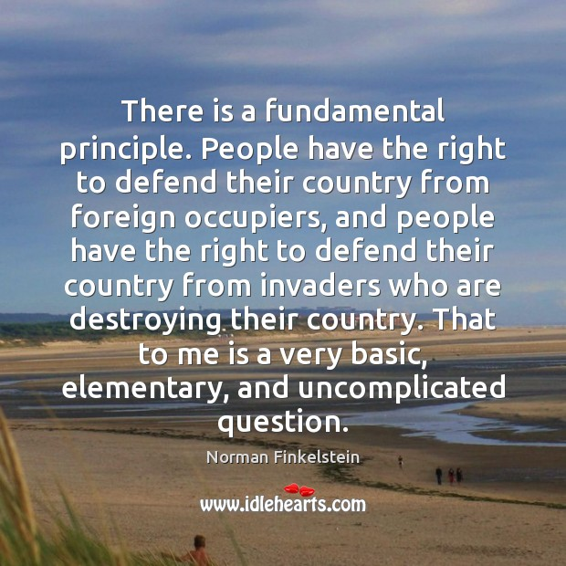 Image, There is a fundamental principle. People have the right to defend their