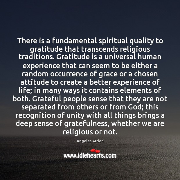 Image, There is a fundamental spiritual quality to gratitude that transcends religious traditions.