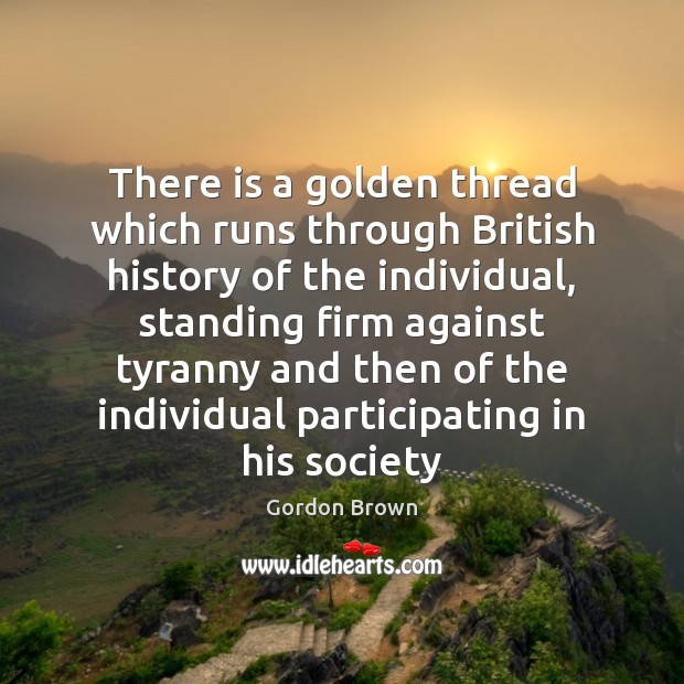 There is a golden thread which runs through British history of the Image