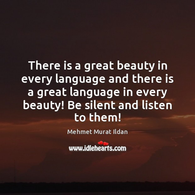 There is a great beauty in every language and there is a Image