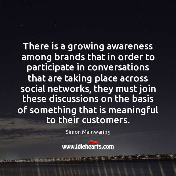 Image, There is a growing awareness among brands that in order to participate