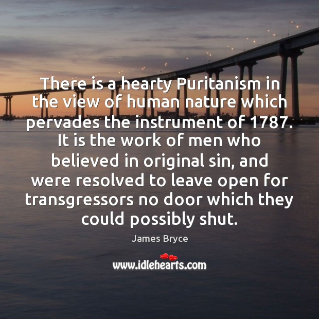 Image, There is a hearty Puritanism in the view of human nature which